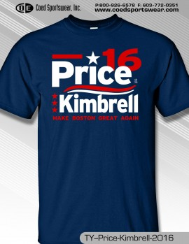 PRICE/KIMBRELL IN 2016 MAKE BOSTON GREAT AGAIN